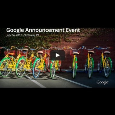 Google Announcement Event 24th July 2013