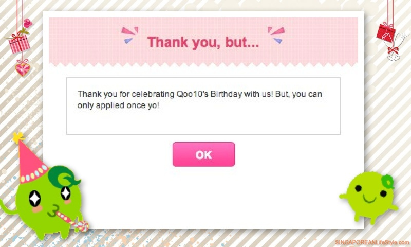 You can only get these Qoo10 Singapore Birthday Exclusive Discount Coupons once Yo